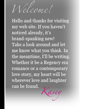 Kasey Michaels Welcome